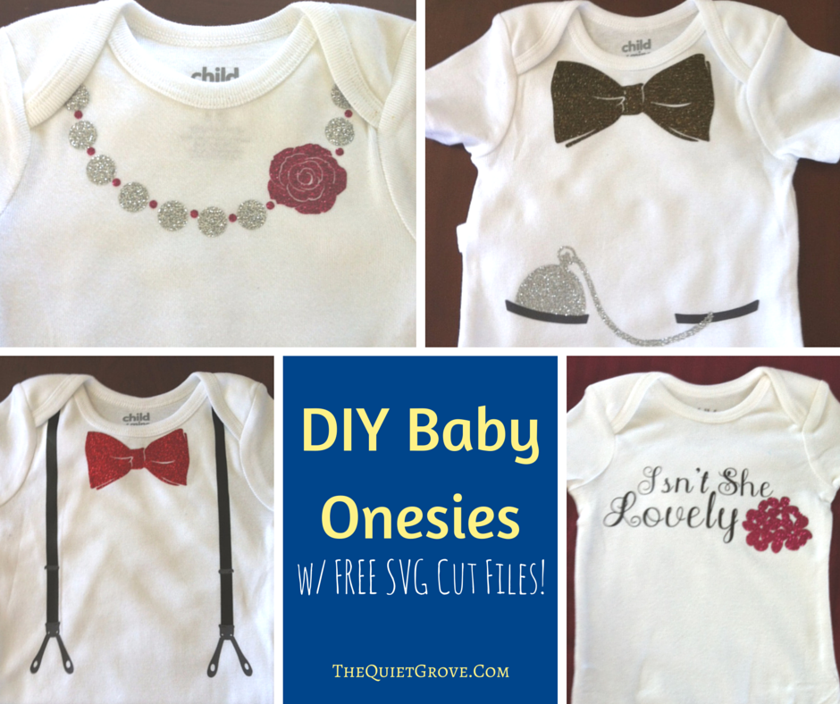 Diy Baby Onesies With Free Svg Cut Files ⋆ The Quiet Grove