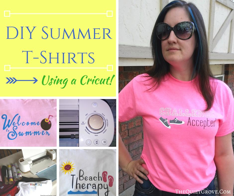 Diy Summer T Shirts Using A Cricut ⋆ The Quiet Grove