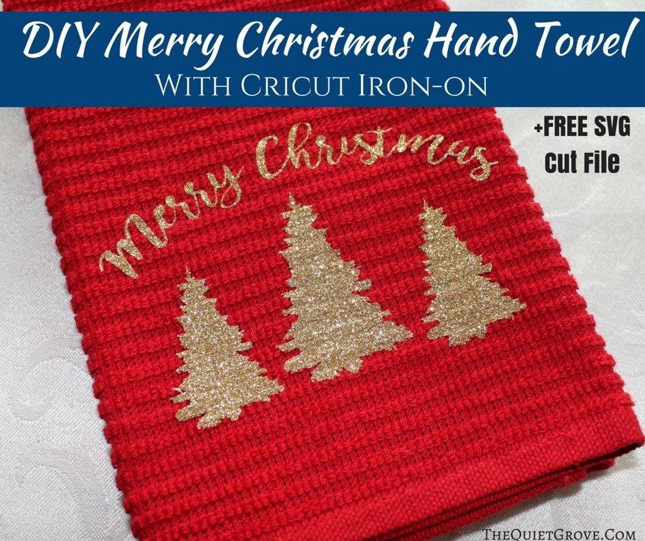 Diy Merry Christmas Hand Towel Made With Cricut Iron On