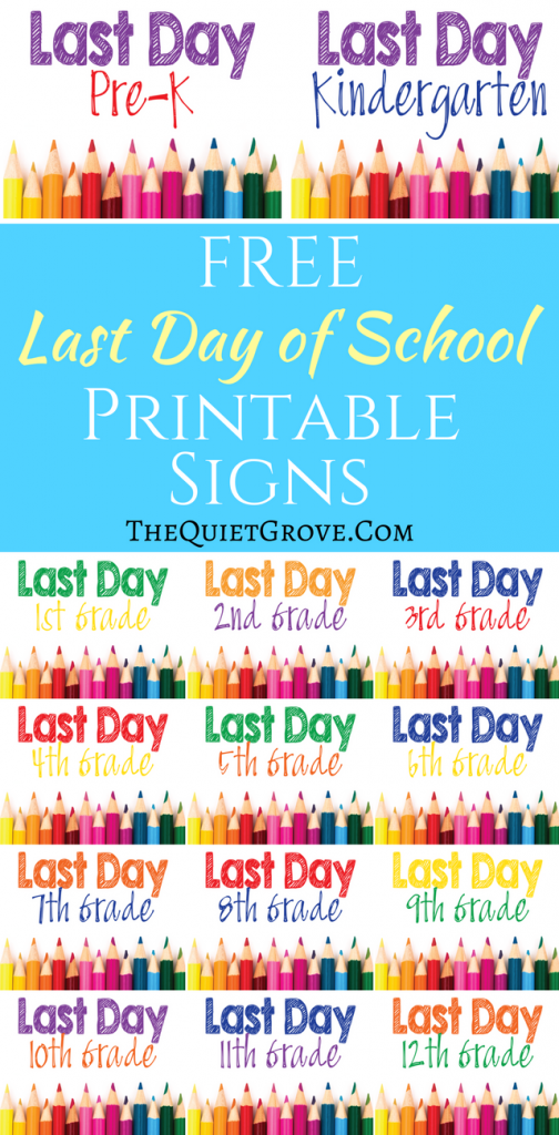 photograph about Last Day of School Printable titled Free of charge Printable Remaining Working day of University Signs or symptoms! ⋆ The Relaxed Grove