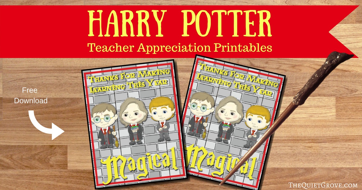 Free Harry Potter Teacher Appreciation Printables ⋆ The