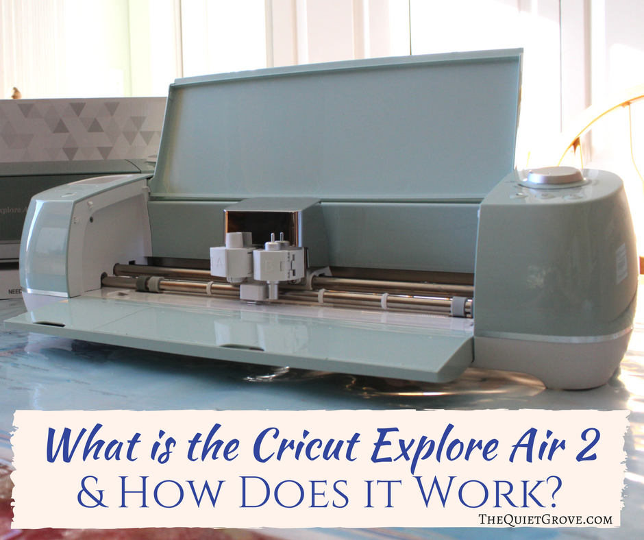 Download What is the Cricut Explore Air 2 & How Does it Work? ⋆ The ...