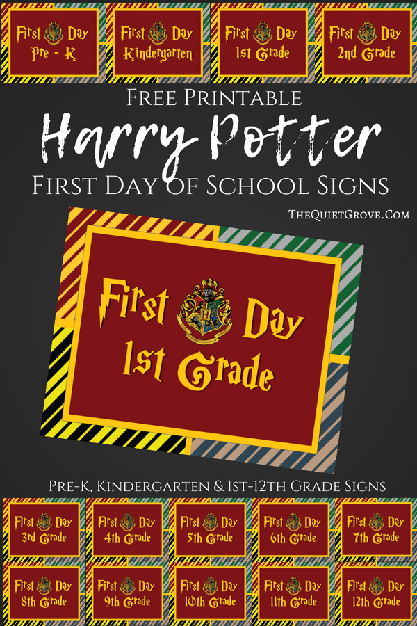 Free Printable Harry Potter Themed First Day Of School Signs 3