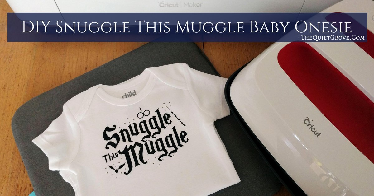 c58a3e6fa DIY Snuggle This Muggle Baby Onesie (With Free SVG Cut File) ⋆ The ...
