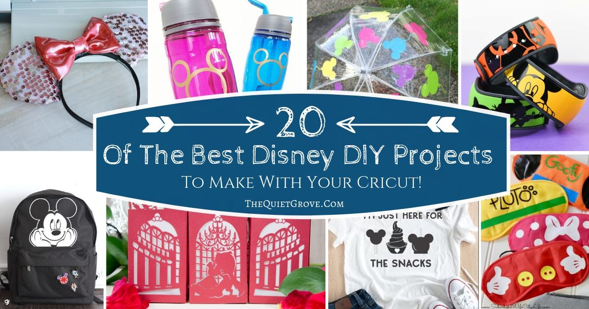 20 Of The Best Disney Diy Projects To Make With Your Cricut The Quiet Grove